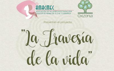"""Enhorabuena a Oxizonia y a AMACMEC por el proyecto """"La travesía de la vida"""""""